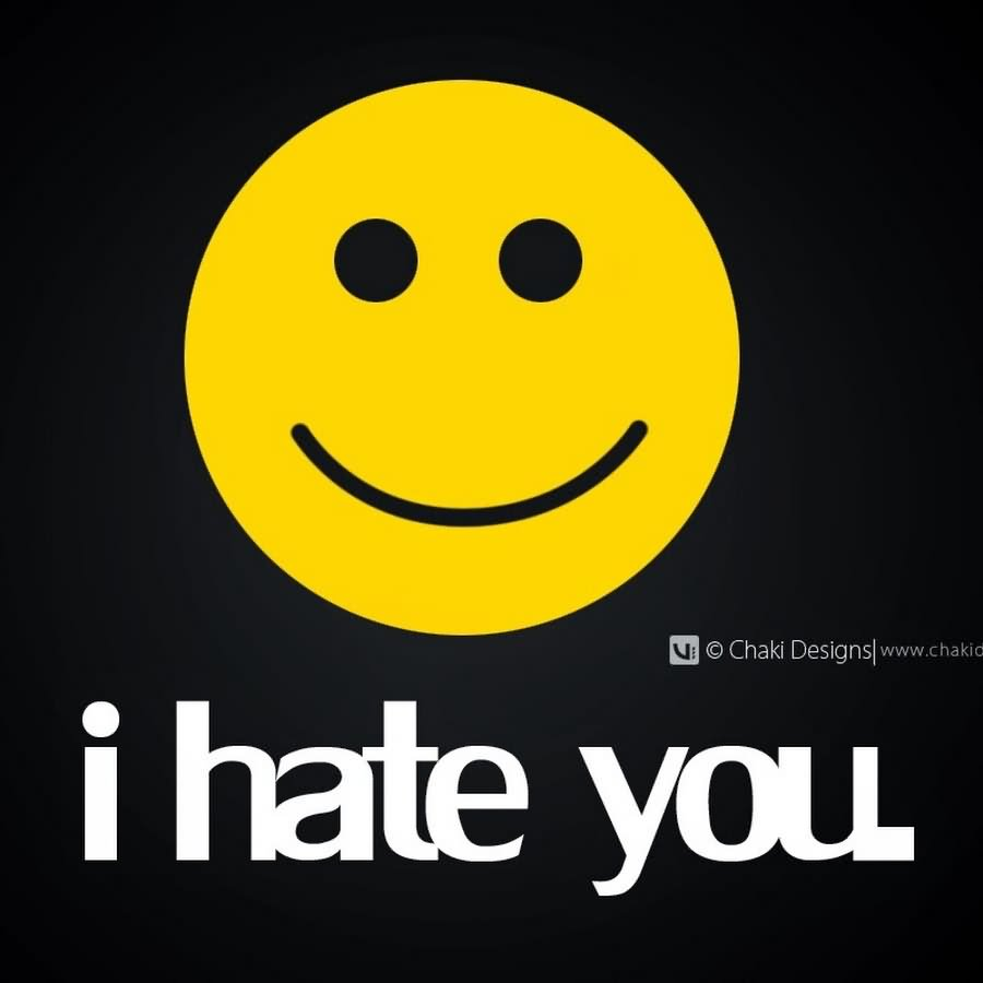 i hate you pics quotes images mojly I Hate You Smiley Wallpaper I hate You Images (65 Photos)